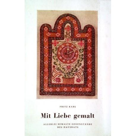 Mit Liebe gemalt. Von Fritz Karl (1958).