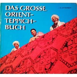 Das grosse Orient-Teppich-Buch. Von Josef Günther Lettenmair (1962).