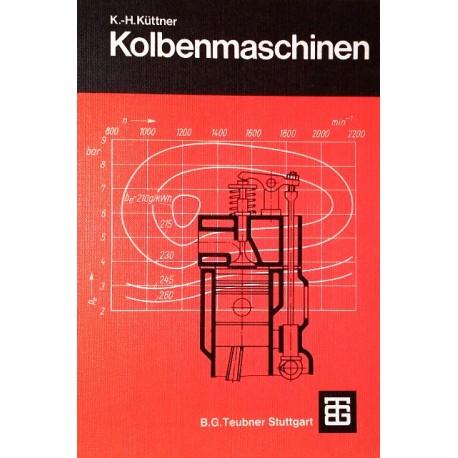 Kolbenmaschinen. Von Karl-Heinz Küttner (1974).