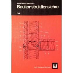 Baukonstruktionslehre Teil 1. Von Friedrich Neumann (1972).