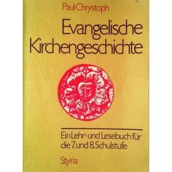 Evangelische Kirchengeschichte. Von Paul Chrystoph (1989).