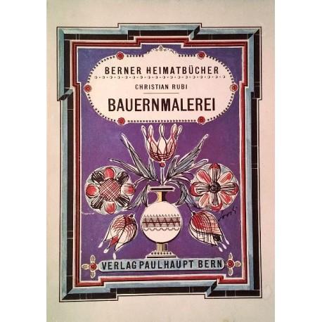 Bauernmalerei. Von Christian Rubi (1971).