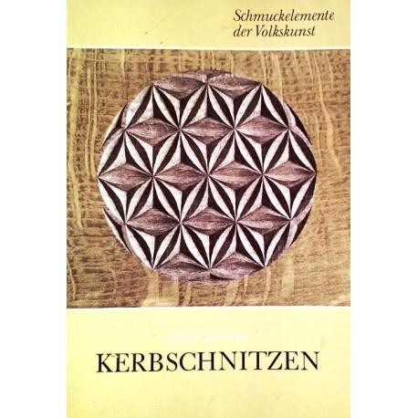 Kerbschnitzen. Von Josef Mader (1976).