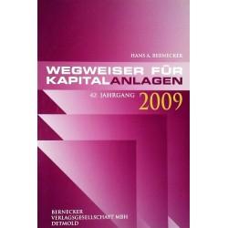 Wegweiser für Kapitalanlagen 2009. Von Hans A. Bernecker (2008).