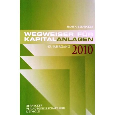 Wegweiser für Kapitalanlagen 2010. Von Hans A. Bernecker (2009).