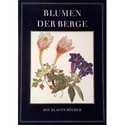 Blumen der Berge. Von Josef Weisz (1959).