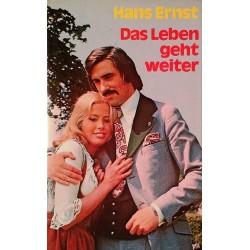 Das Leben geht weiter. Von Hans Ernst (1976).