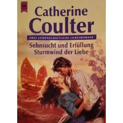 Sehnsucht und Erfüllung. Sturmwind der Liebe. Von Catherine Coulter (1998).