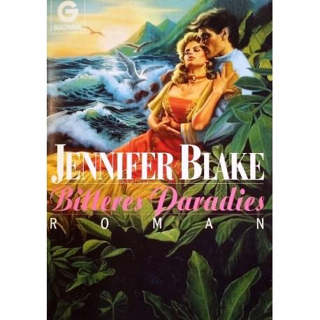 Bitteres Paradies. Von Jennifer Blake (1990).