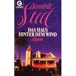 Das Haus hinter dem Wind. Von Danielle Steel (1987).