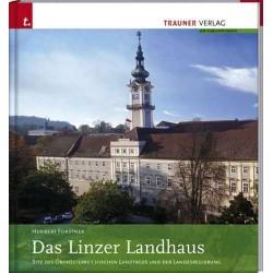 Das Linzer Landhaus. Von Heribert Forstner (2007).