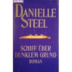 Schiff über dunklem Grund. Von Danielle Steel (1984).