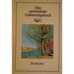 Das persönliche Geburtstagsbuch 26. Oktober. Von Martin Weltenburger (1983).