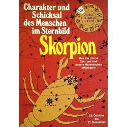 Charakter und Schicksal des Menschen im Sternbild Skorpion. Von Andre Barbault (1974).