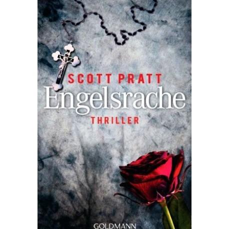 Engelsrache. Von Scott Pratt (2011).