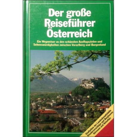Der große Reiseführer Österreich. Von Werner Waldmann (1990).