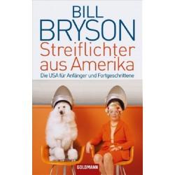 Streiflichter aus Amerika. Von Bill Bryson (2009).