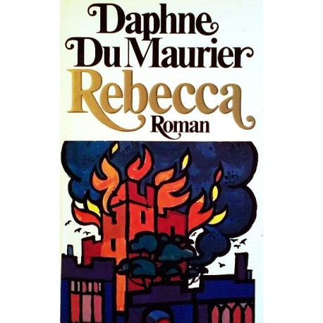 Rebecca. Von Daphne du Maurier (1972).