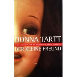 Der kleine Freund. Von Donna Tartt (2003).