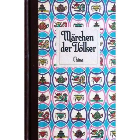 Märchen der Völker. China. Von Bodo von Petersdorf (1988).