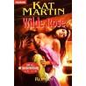 Wilde Rose. Von Kat Martin (1995).
