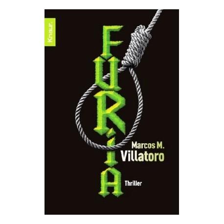 Furia. Von Marcos M. Villatoro (2007).