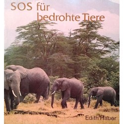 SOS für bedrohte Tiere. Von Edith Hauer (1980).
