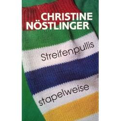 Streifenpullis stapelweise. Von Christine Nöstlinger (1991).