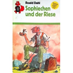 Sophiechen und der Riese. Von Roald Dahl (1990).