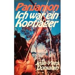 Panjamon. Ich war ein Kopfjäger. Von Jean-Yves Domalain (1972).