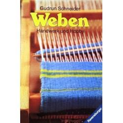 Weben. Handwerk und Hobby. Von Gudrun Schneider (1981).