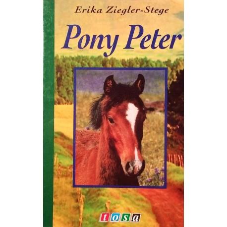 Pony Peter. Von Erika Ziegler-Stege (1994).