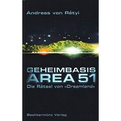 Geheimbasis Area 51. Von Andreas von Retyi (1999).