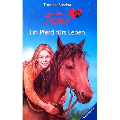 Sieben Pfoten für Penny. Ein Pferd fürs Leben. Von Thomas Brezina (2005).