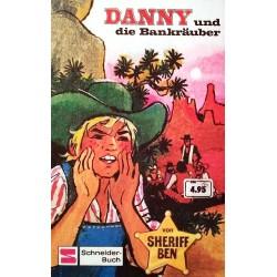 Danny und die Bankräuber. Von Sheriff Ben (1976).