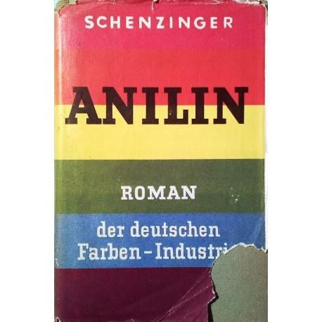 Anilin. Von Karl Schenzinger (1937).