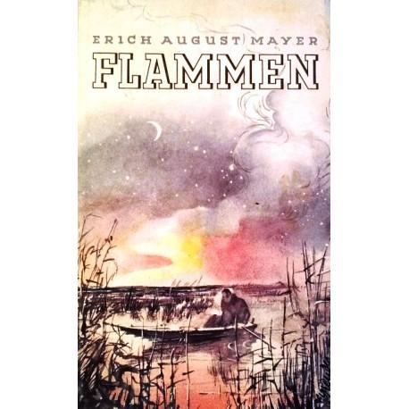 Flammen. Buch von Erich Mayer (1932).