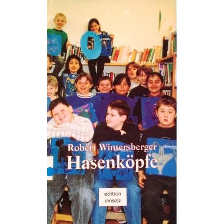 Hasenköpfe. Von Robert Wintersberger (1998).
