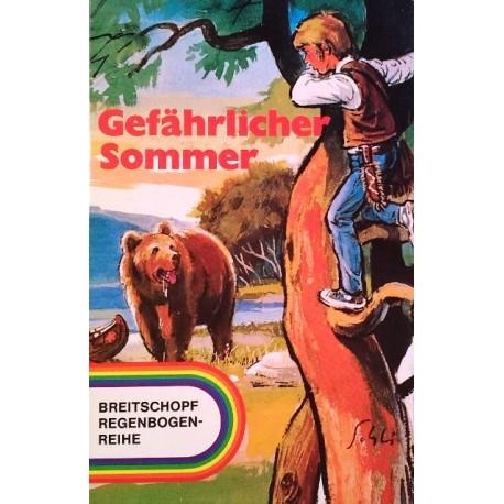 Gefährlicher Sommer. Von M.E. Bell (1974).