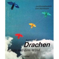 Drachen. Spiele mit dem Wind. Von Rainer Neuner (1994).