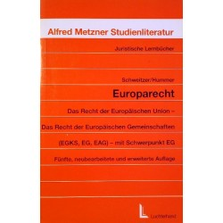 Europarecht. Von Michael Schweitzer (1996).