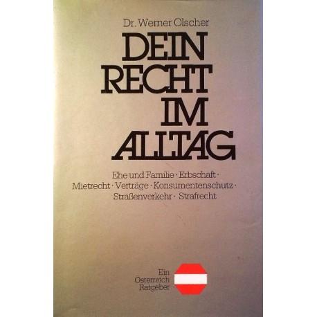Dein Recht im Alltag. Von Werner Olscher (1983).