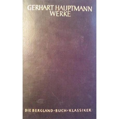 Gerhart Hauptmanns Werke in zwei Bänden. Band 2. Von Gerhard Stenzel (1956).
