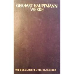 Gerhart Hauptmanns Werke in zwei Bänden. Band 1. Von Gerhard Stenzel (1956).