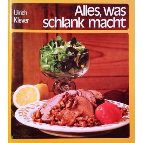 Alles, was schlank macht. Von Ulrich Klever (1982).