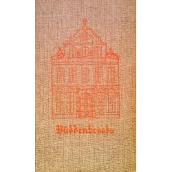 Buddenbrooks. Von Thomas Mann (1909).