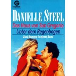 Das Haus von San Gregorio. Unter dem Regenbogen. Von Danielle Steel (1984).