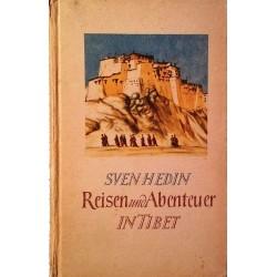 Reisen und Abenteuer in Tibet. Von Sven Hedin (1943).