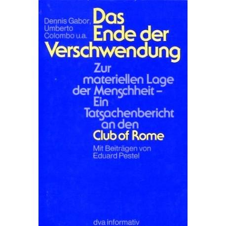 Das Ende der Verschwendung. Von Dennis Gabor (1976).