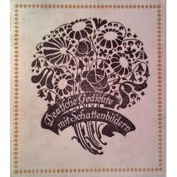 Deutsche Gedichte mit Schattenbildern. Von Hans Fraungruber (1908).